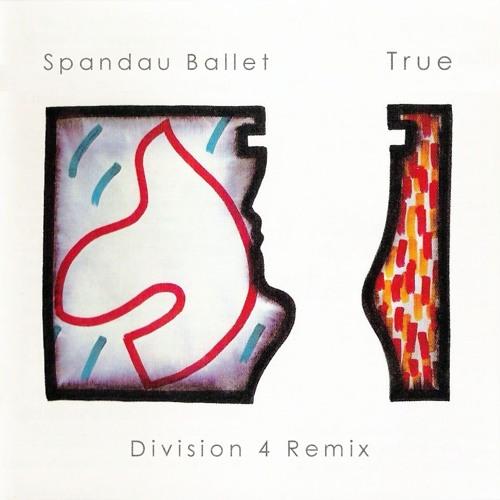 Spandau Ballet - True (Division 4 Radio Edit)