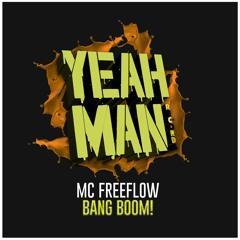 MC Freeflow - BANG BOOM!