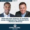From Military Service to Serving Communities Through R.E.I. - Patrick Menefee