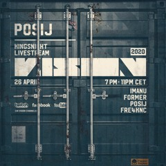 Posij - VISION Kingsnight 2020 Livestream