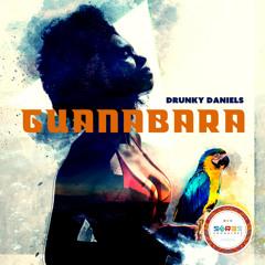 Drunky Daniels - Guanabara (Original Mix)