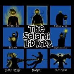 SalamiLidKidz feat. King Ja So Cutthroat-Black Sensei-Subject67-Yung Na$H-Isaac Webb-PGMSPAZZ-$ILX$