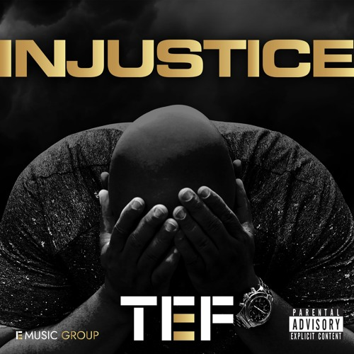 Tef XL - Injustice (CLEAN)