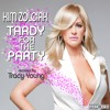 Tardy for the Party (Tracy Young's Don't Be Tardy Mix Show)