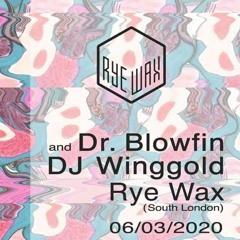Dr. Blowfin Live @ Rye Wax