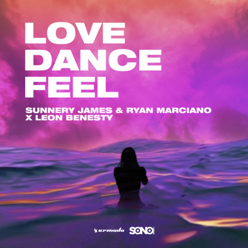 Sunnery James & Ryan Marciano Love, Dance, And Feel