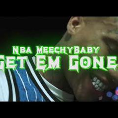 INSTA - Micahprdx NBA MeechyBaby - Get Em Gone