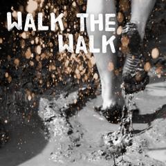 Walk The Walk (Instrumental)