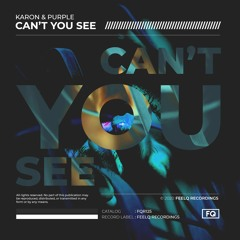Karon & Purple - Can't You See