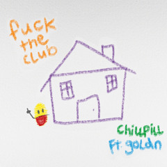 FUCK THE CLUB (feat. GOLDN)