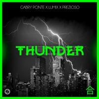 Gabry Ponte x LUM!X x Prezioso - Thunder [OUT NOW]