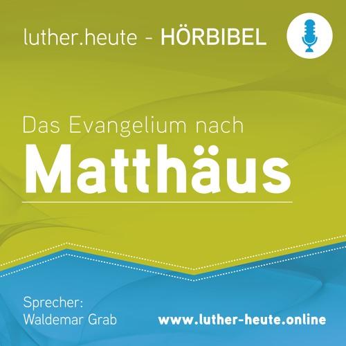 Mt 26,26-30_Einsetzung des Abendmahls · Hörbibel Luther-heute.online