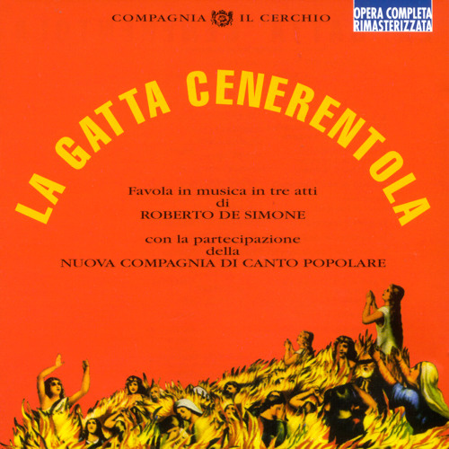 La Gatta Cenerentola (Favola In Musica In Tre Atti)