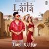 Download LAILA - Tony Kakkar ft. Heli Daruwala _ Satti Dhillon _ Anshul Garg _ Latest Hindi Song Mp3