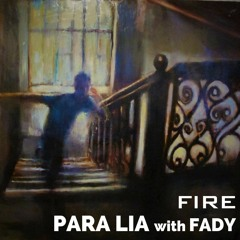 Fire (My Chemical Imbalance)- with Fady