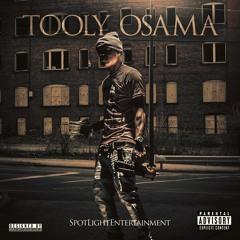 Tooly Osama - Its Up (Freestyle)