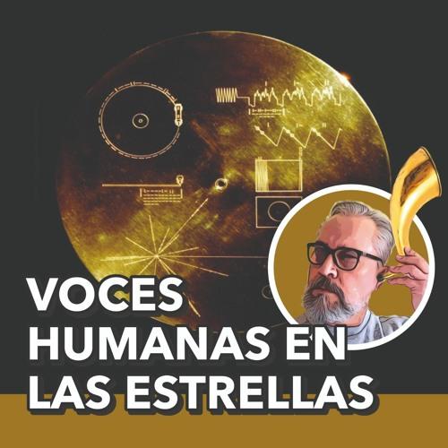 Las Voces Humanas En Las Estrellas