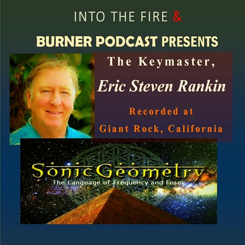 Into The Fire: Eric Steven Rankin, the Keymaster