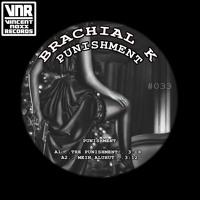 Brachial K - Punishment