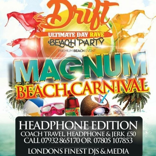 Drift Magnum Beach Carnival Promo Mix By Dj X One Official