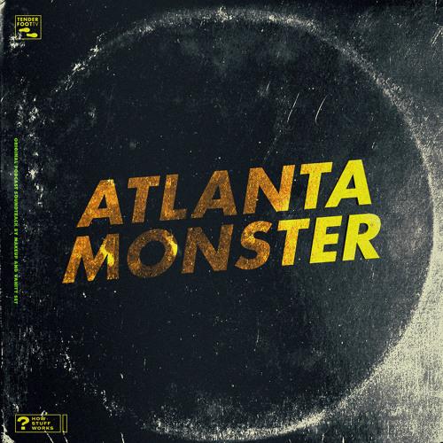 Atlanta Monster (Original Soundtrack)