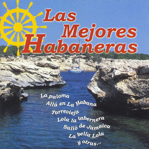 Las Mejores Habaneras By Port Vell
