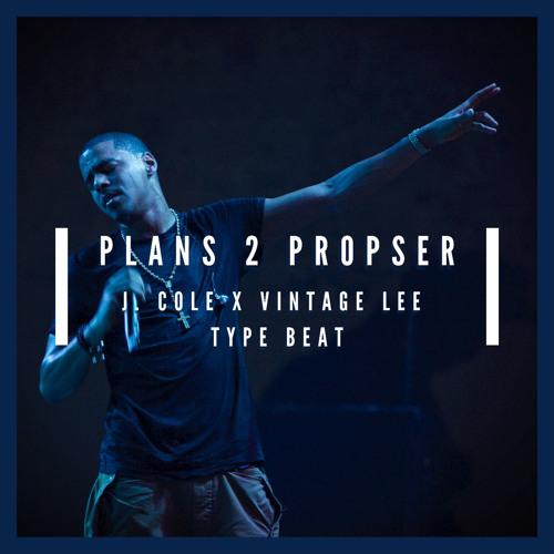 Plan 2 Prosper (J. Cole x Vintage Lee Type Beat)