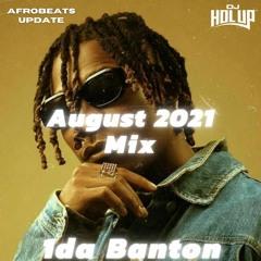 (NEW) Afrobeats Update August 2021 Mix Feat 1da Banton, Buju, Omah Lay, Teni, Fireboy DML