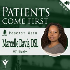 VHHA Patients Come First Podcast - Marcelle Davis