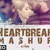 Download Heartbreak Mashup 2020 | Dj Yogii | Remix Songs 2020 | Latest Hindi Songs | T-Series Mp3