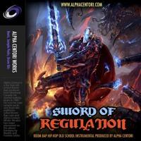 Sword Of Regulation (prod by Alpha Centori)