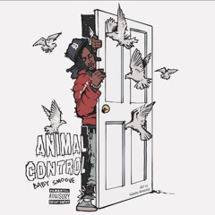 Baby Smoove - Animal Control (Prod By Energy)