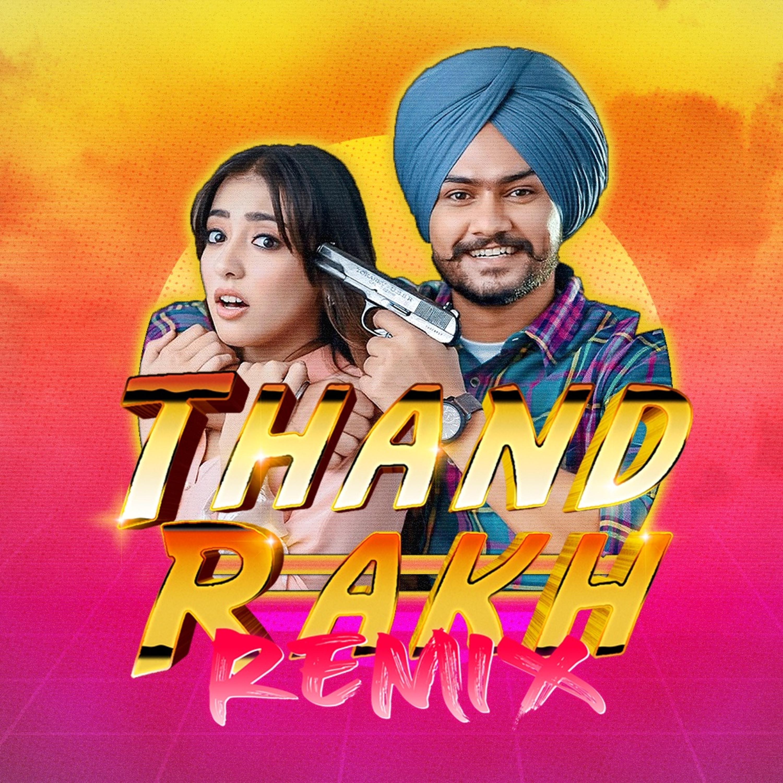 Thand Rakh (DJ Deep NYC Remix) - Himmat Sandhu