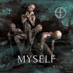 Himmelfahrt- Myself (Free Download)