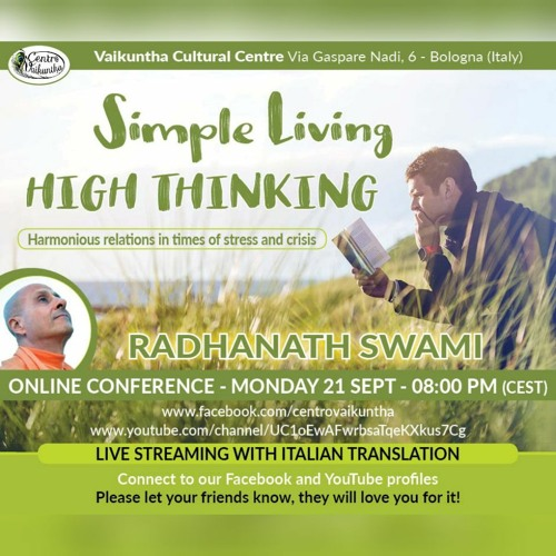 Simple Living &High Thinking Harmonious Relations In Times of Stress and Crisis - HH Radhanath Swami
