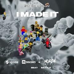 I MADE IT - (Splice & Murda Beatz Beat Battle)