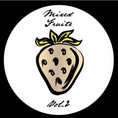Fraise Presents: Mixed Fruits VA Vol. 2