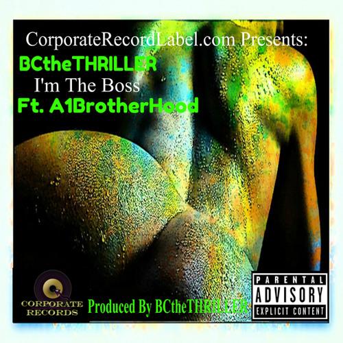 I'm The Boss (feat. A1BrotherHood)