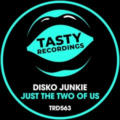 Disko Junkie - Just The Two Of Us (Radio Mix) No.1 on the Beatport Nu Disco chart!