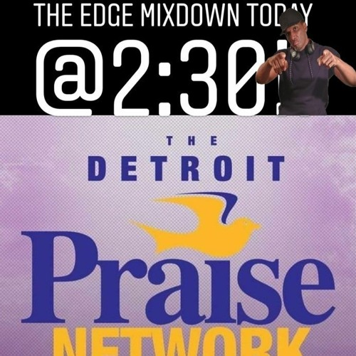 dj-intangibles-gospel-mix-from-detroit-praise-network-999fm-983fm-935fm