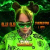 Billie Eilish - Therefore I Am DJ FUri DRUMS eXtended House Club Remix FREE DWNLD in Video DSCRPTN