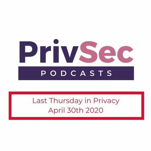 Last Thursday in Privacy - Panel Discussion - COVID-19 And Data Privacy And Surveillance