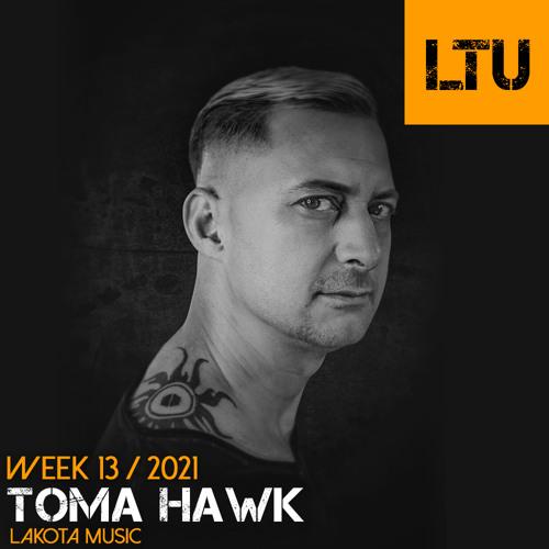 WEEK-13 | 2021 LTU-Podcast - Toma Hawk
