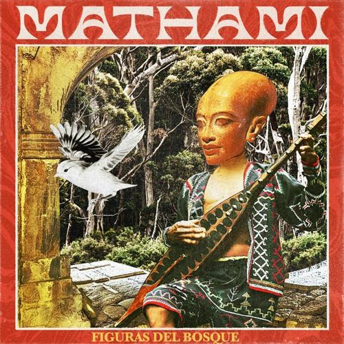 Mathami - Figuras del Bosque (Snippet)