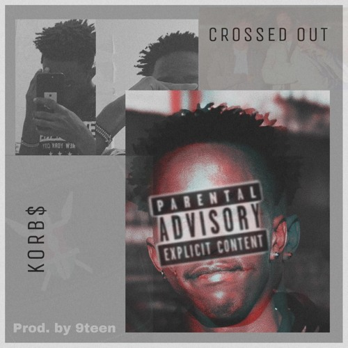 Crossed Out (feat. 9teen)