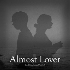 Almost Lover (feat. Anouk Wechsler)