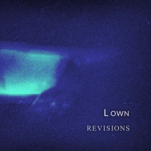L Own - Revisions