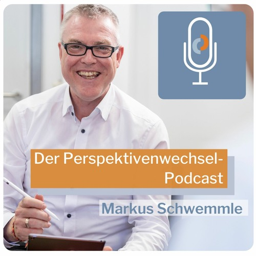 Perspektivenwechsel Podcast #027 mit Markus Hänsel: Perspektive Transformation Teil 2