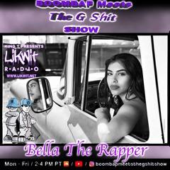 Boombap Meets The Gshit Show Bella The Rapper Interview