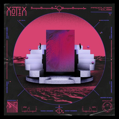 XotiX - Producer House [EP]
